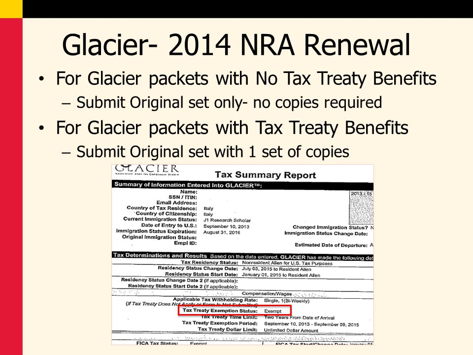 Glacier- 2014 NRA Renewal For Glacier packets with No Tax Treaty Benefits. Submit Original set only- no copies required.