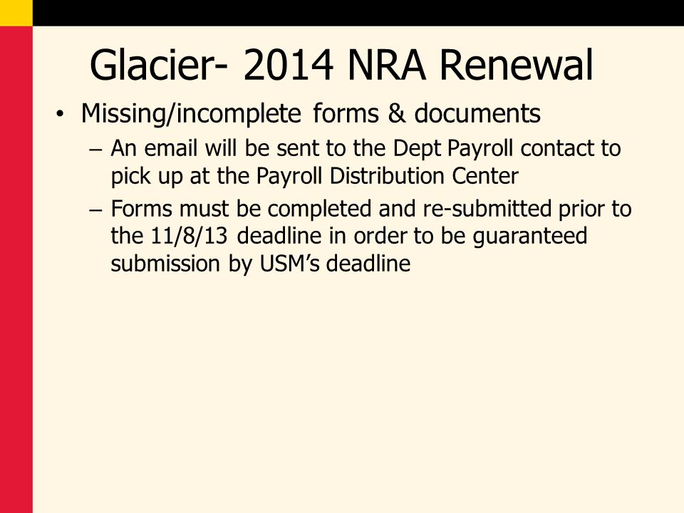 Glacier- 2014 NRA Renewal Missing/incomplete forms & documents