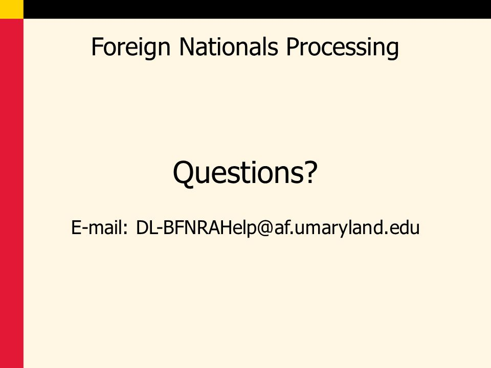 Foreign Nationals Processing
