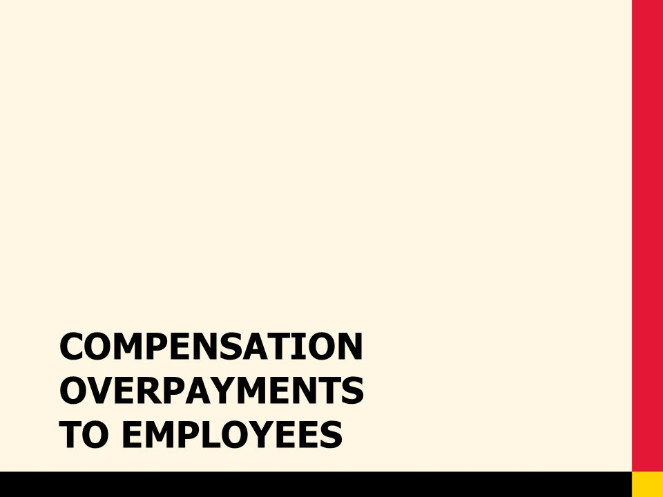 Compensation Overpayments to Employees