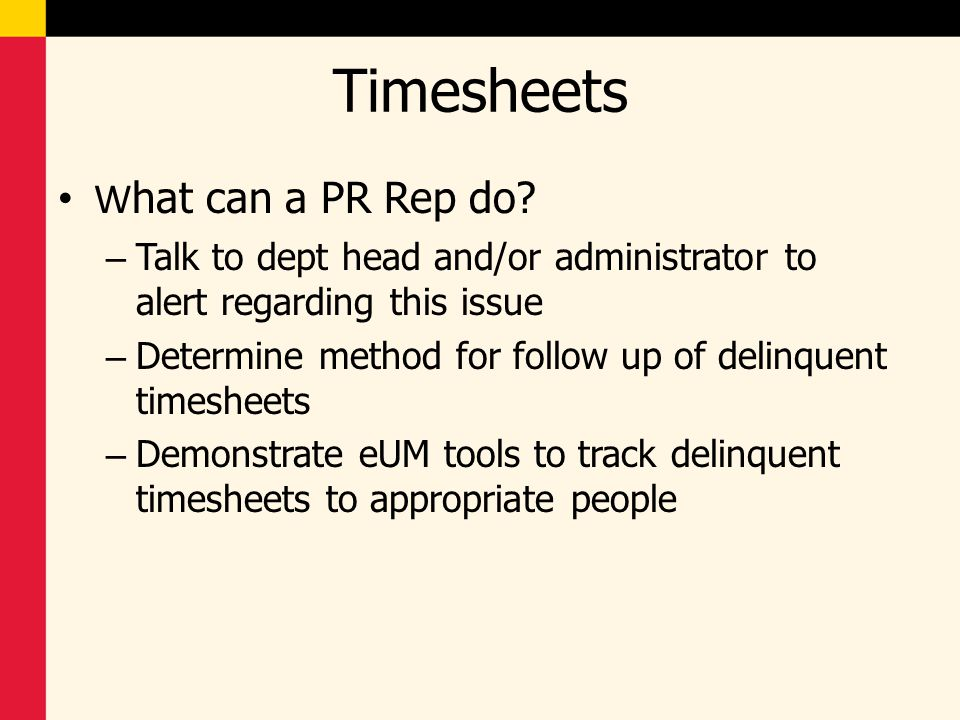 Timesheets What can a PR Rep do