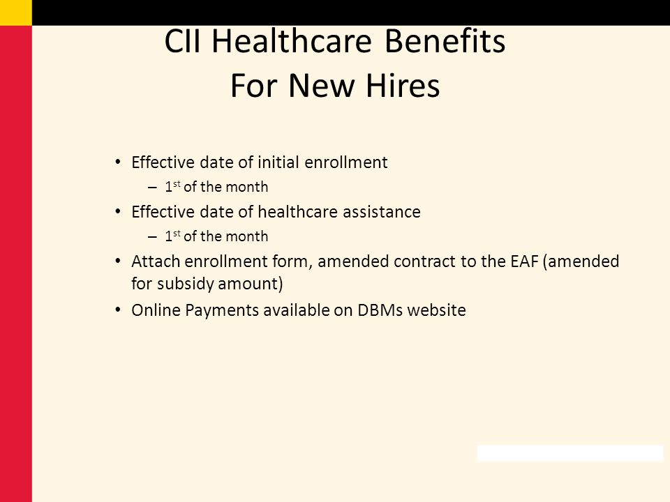 CII Healthcare Benefits For New Hires