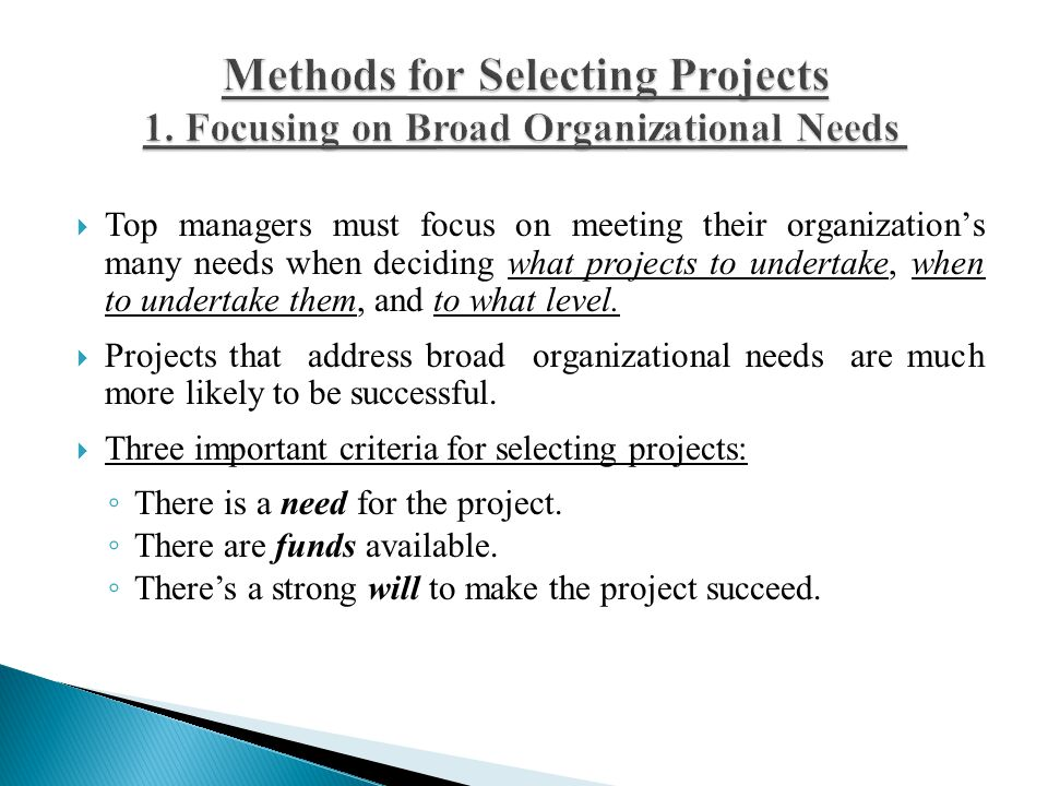 Methods for Selecting Projects 1