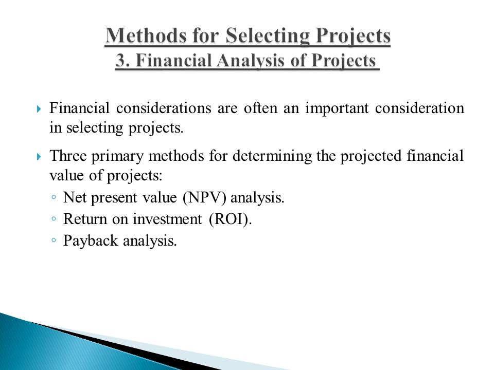 Methods for Selecting Projects . Financial Analysis of Projects3