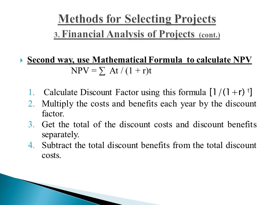 Methods for Selecting Projects (cont. ) 3