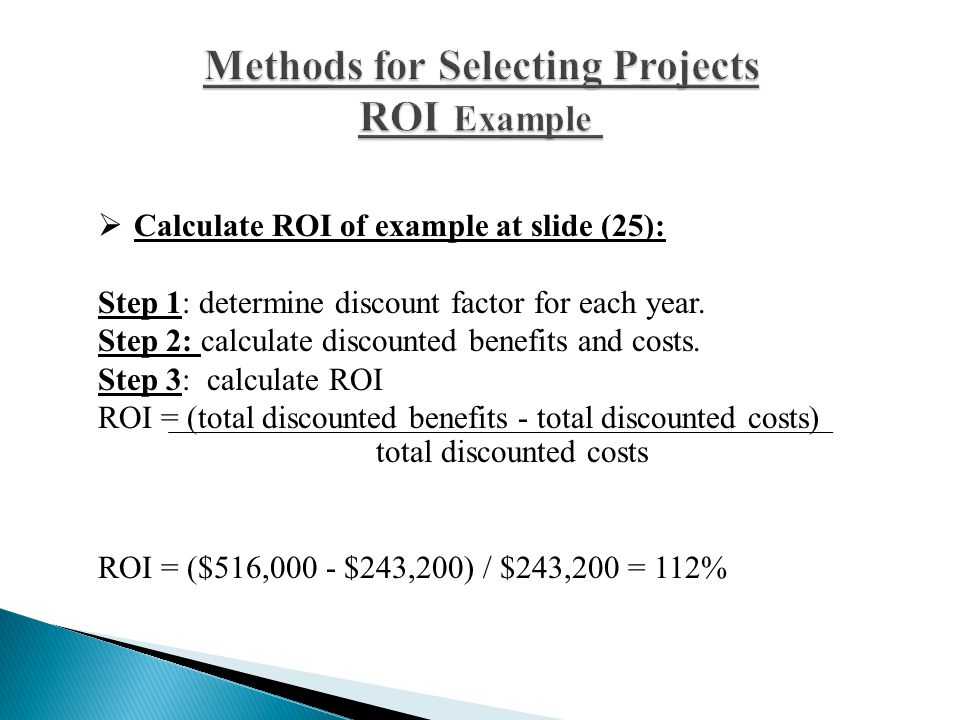 Methods for Selecting Projects ROI Example