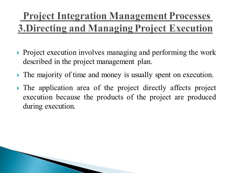 Project Integration Management Processes 3