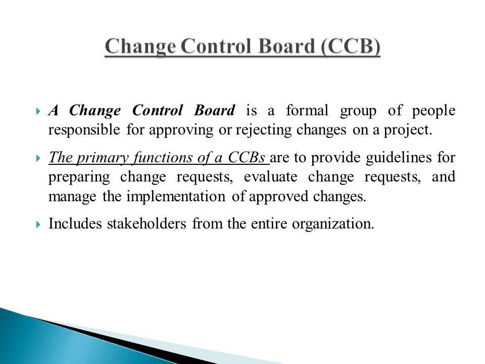 Change Control Board (CCB)