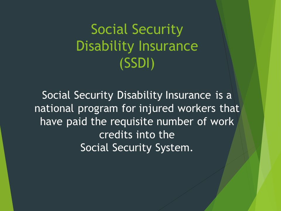 Social Security Disability Insurance (SSDI)