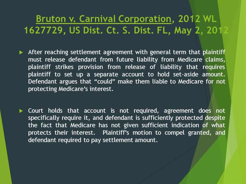 Bruton v. Carnival Corporation, 2012 WL 1627729, US Dist. Ct. S. Dist