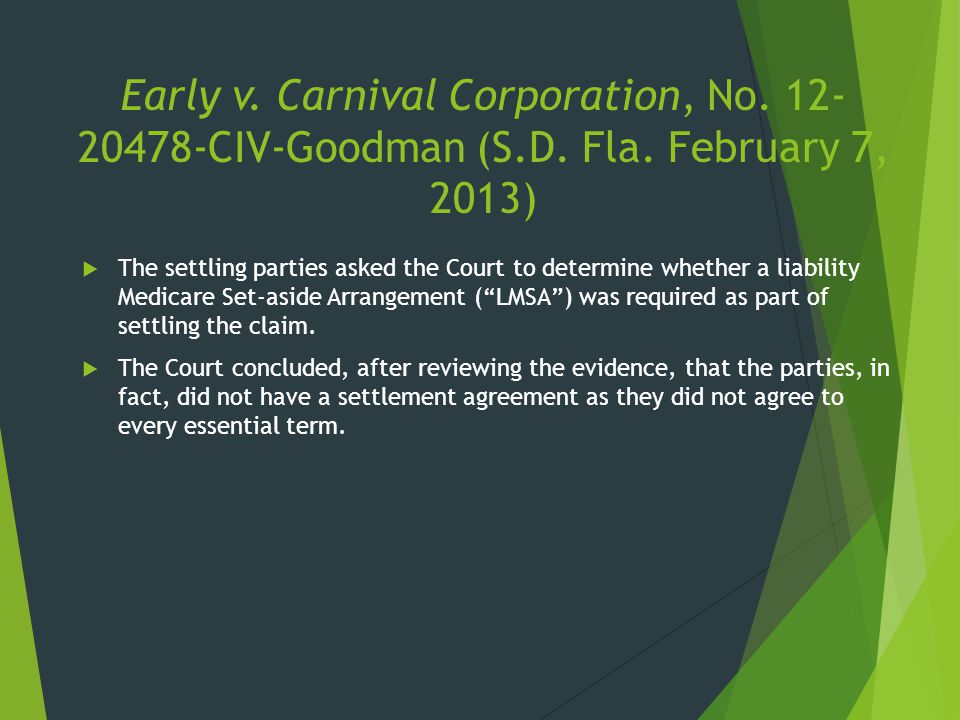 Early v. Carnival Corporation, No. 12-20478-CIV-Goodman (S. D. Fla