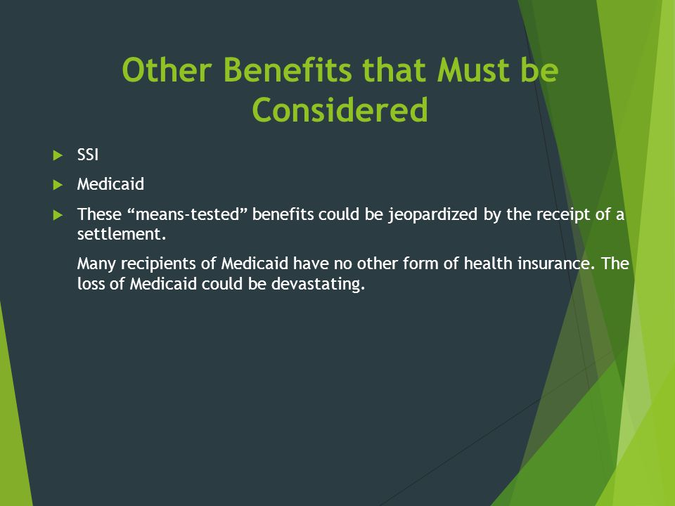 Other Benefits that Must be Considered