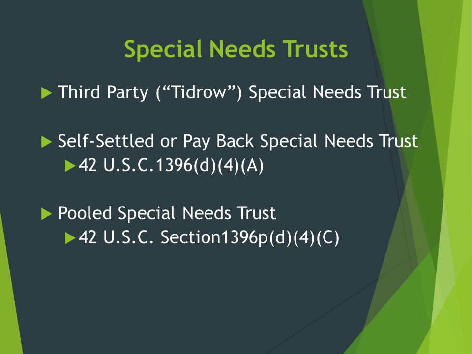 Special Needs Trusts Third Party ( Tidrow ) Special Needs Trust