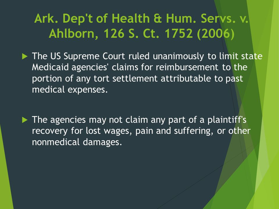 Ark. Dep t of Health & Hum. Servs. v. Ahlborn, 126 S. Ct. 1752 (2006)