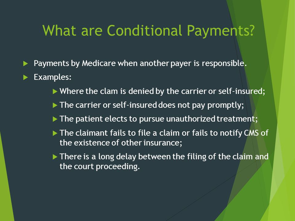 What are Conditional Payments