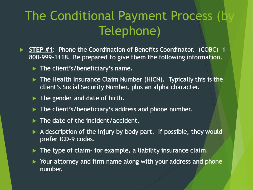 The Conditional Payment Process (by Telephone)