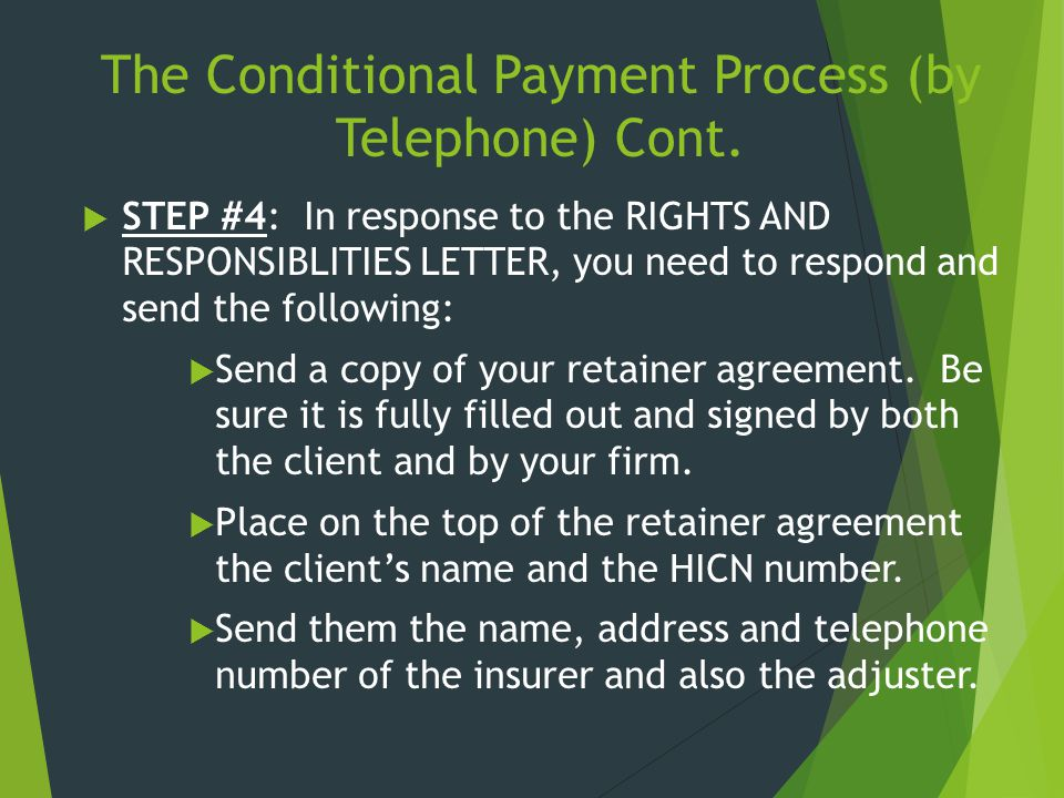 The Conditional Payment Process (by Telephone) Cont.