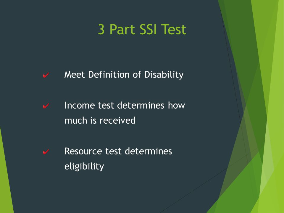 3 Part SSI Test Meet Definition of Disability