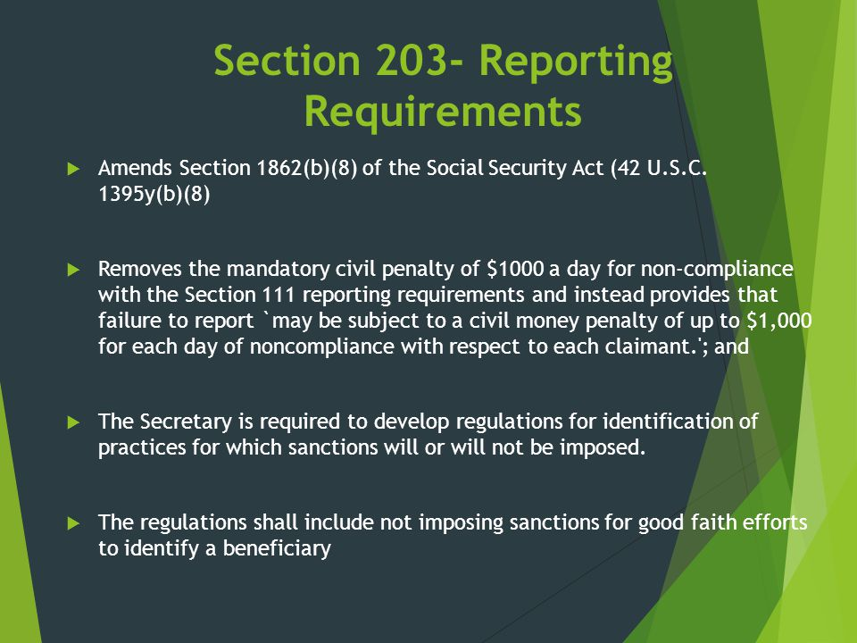 Section 203- Reporting Requirements