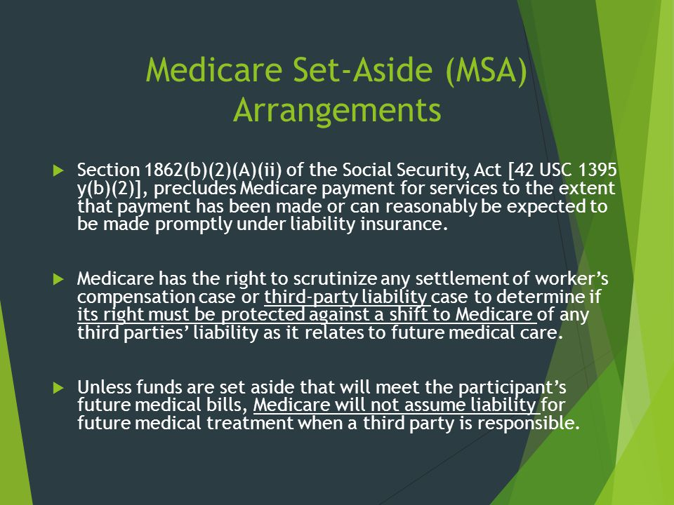 Medicare Set-Aside (MSA) Arrangements