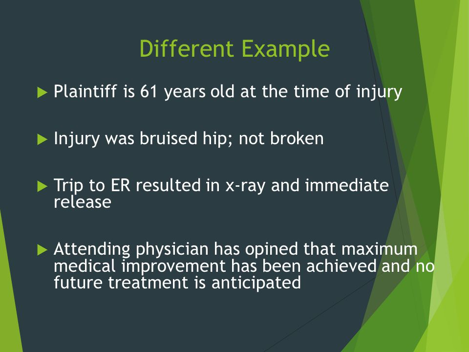 Different Example Plaintiff is 61 years old at the time of injury