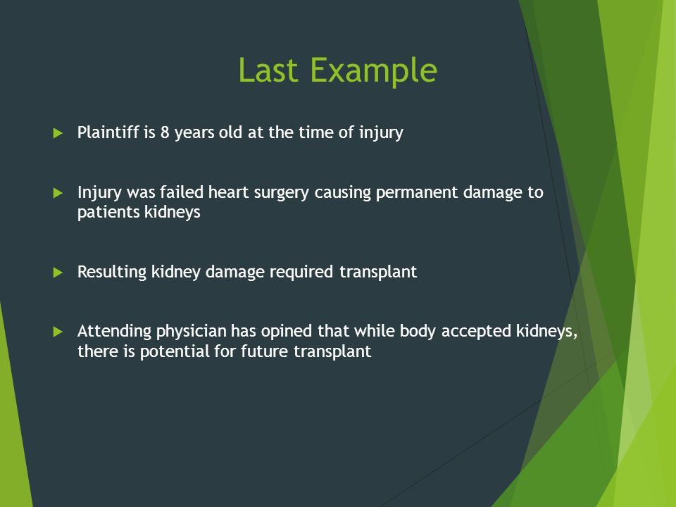Last Example Plaintiff is 8 years old at the time of injury