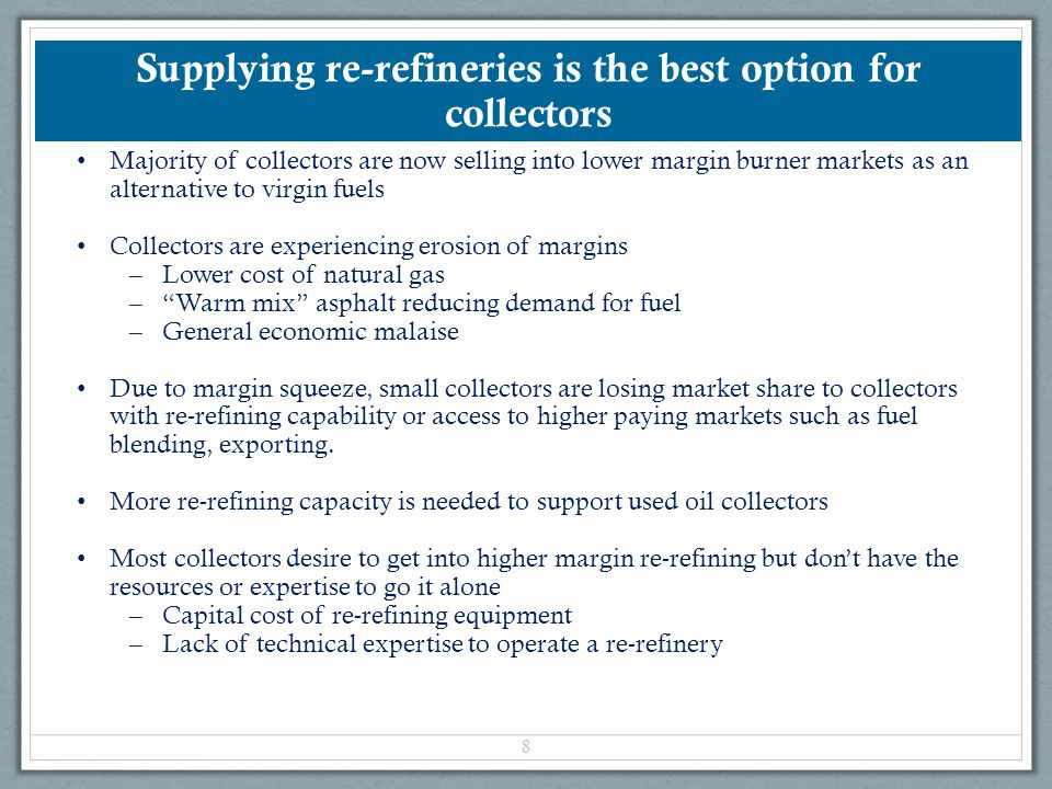 Supplying re-refineries is the best option for collectors