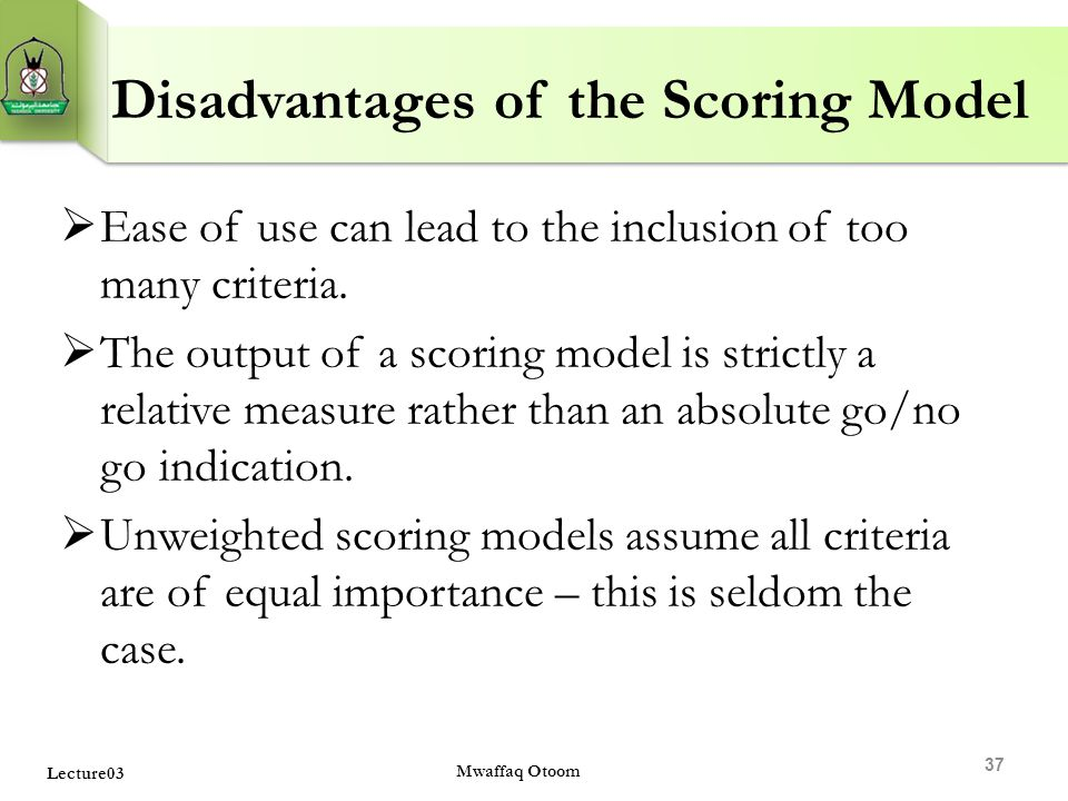 Disadvantages of the Scoring Model