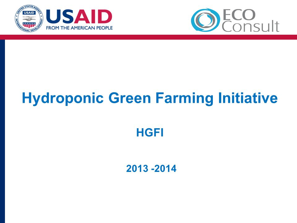 Hydroponic Green Farming Initiative HGFI