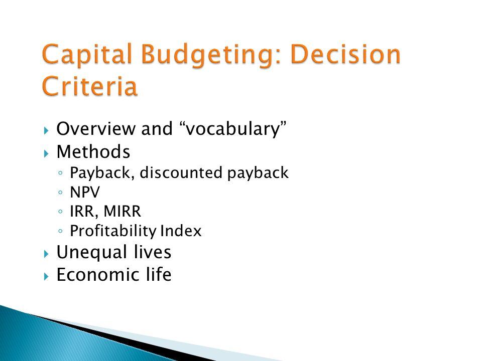 Capital Budgeting: Decision Criteria