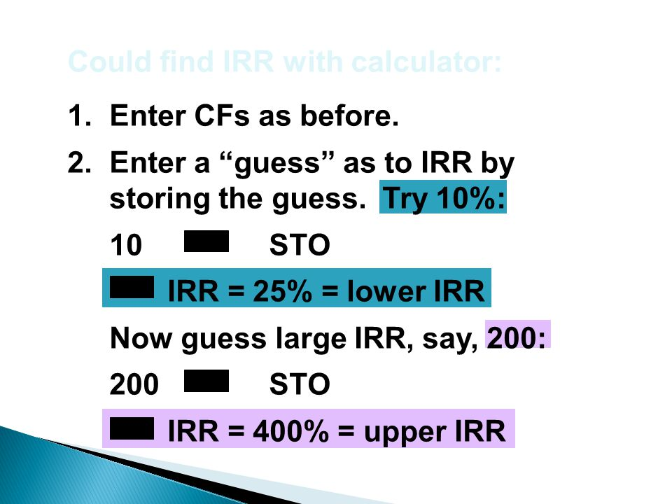 Could find IRR with calculator: