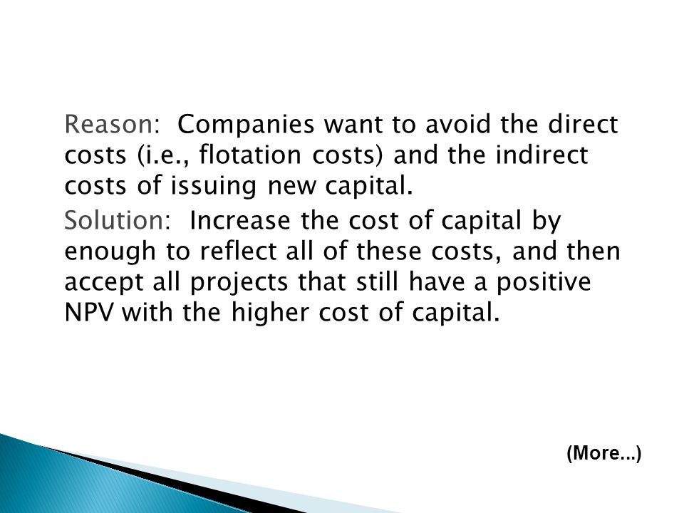 Reason: Companies want to avoid the direct costs (i. e