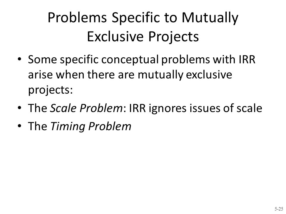 The Scale Problem e.g. Choose one of the two fictitious opportunities (with r=0% because of the quick turnaround):