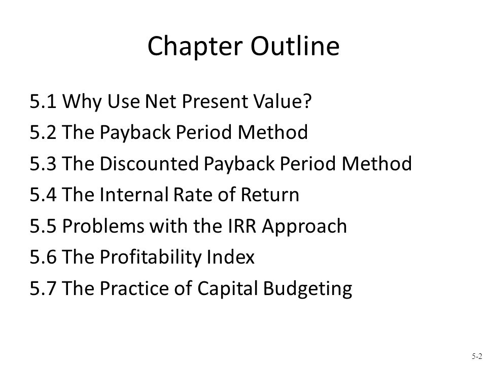 5.1 The Net Present Value (NPV) Rule
