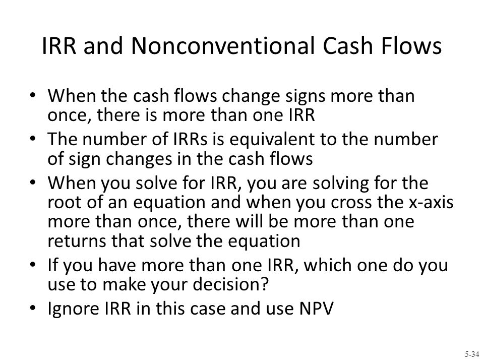 Nonconventional Cash Flows (cont.)