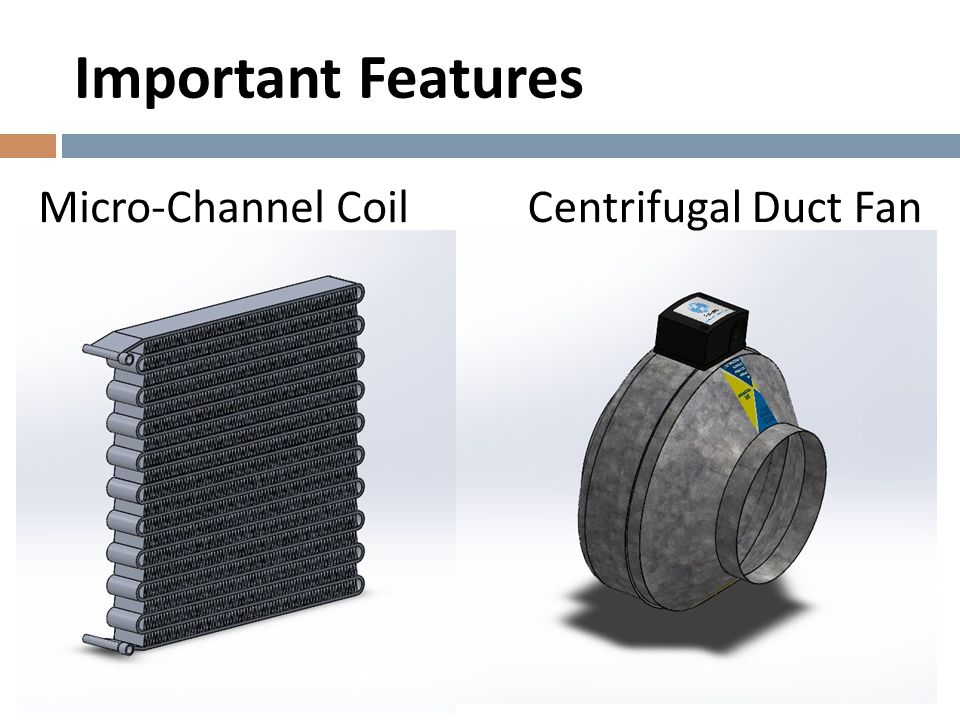 Important Features Micro-Channel Coil Centrifugal Duct Fan