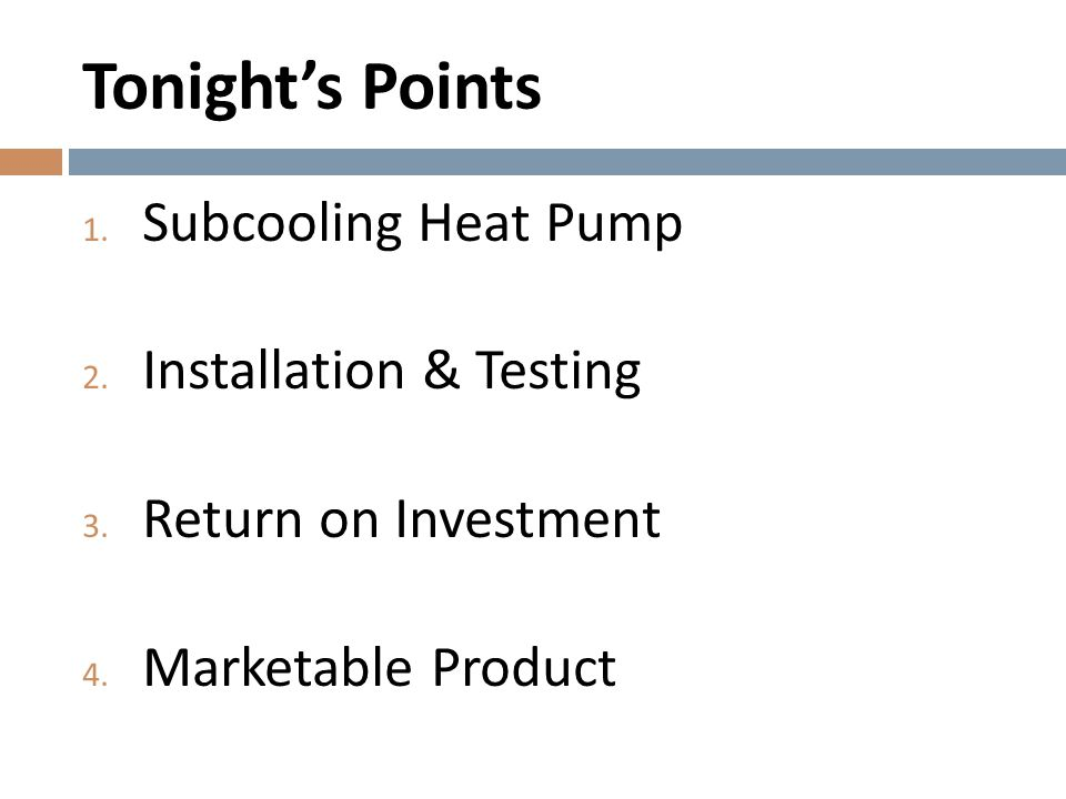 Tonight's Points Subcooling Heat Pump Installation & Testing