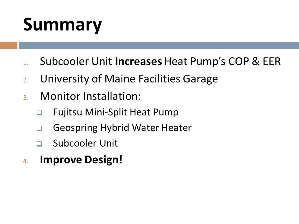Summary Subcooler Unit Increases Heat Pump's COP & EER