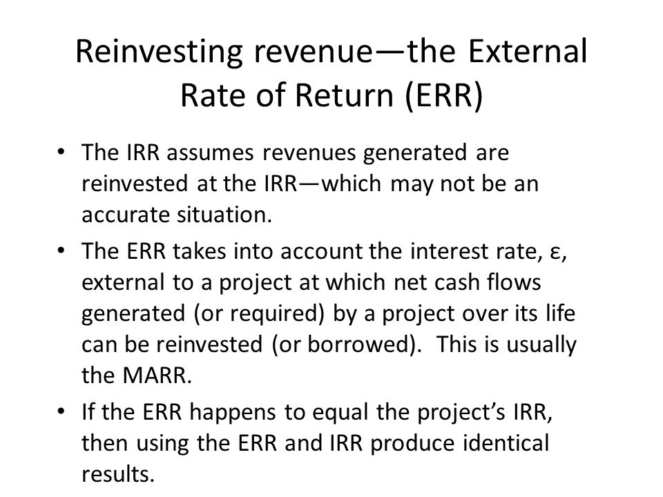 Reinvesting revenue—the External Rate of Return (ERR)