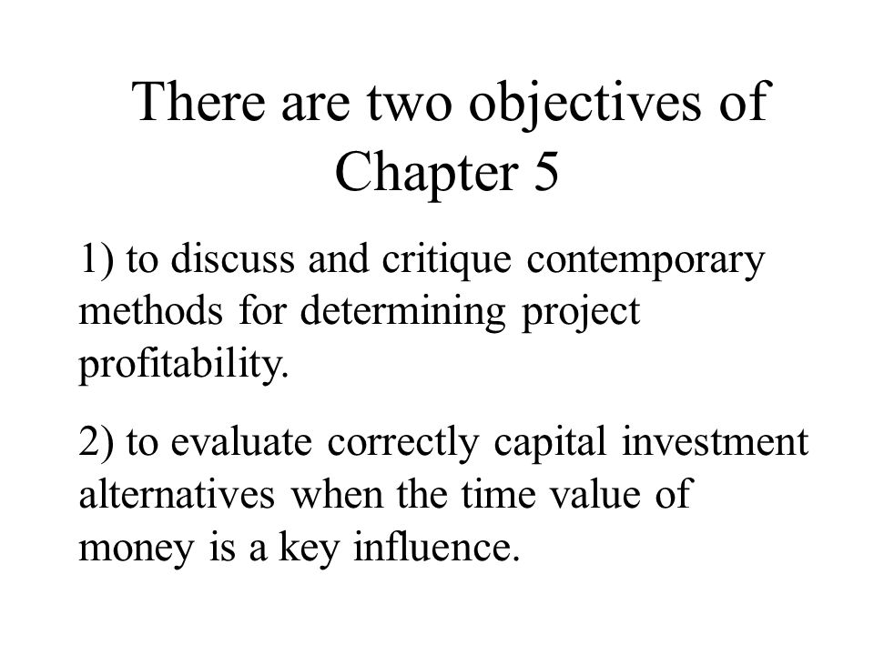 There are two objectives of Chapter 5