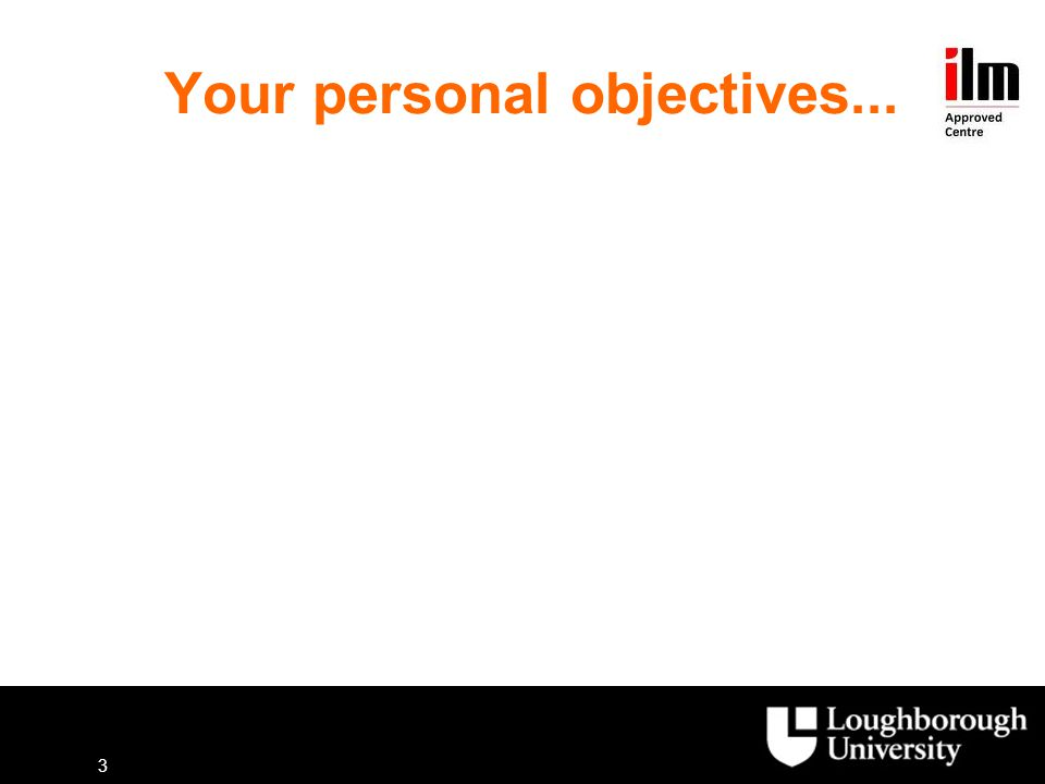 Your personal objectives...