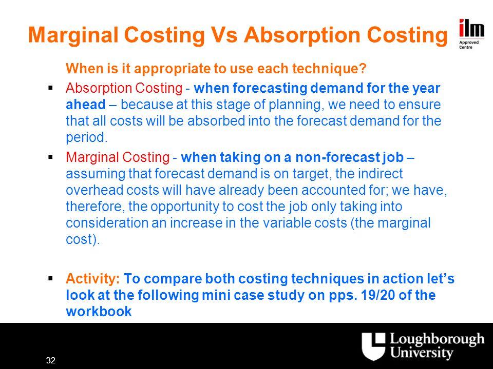 Marginal Costing Vs Absorption Costing