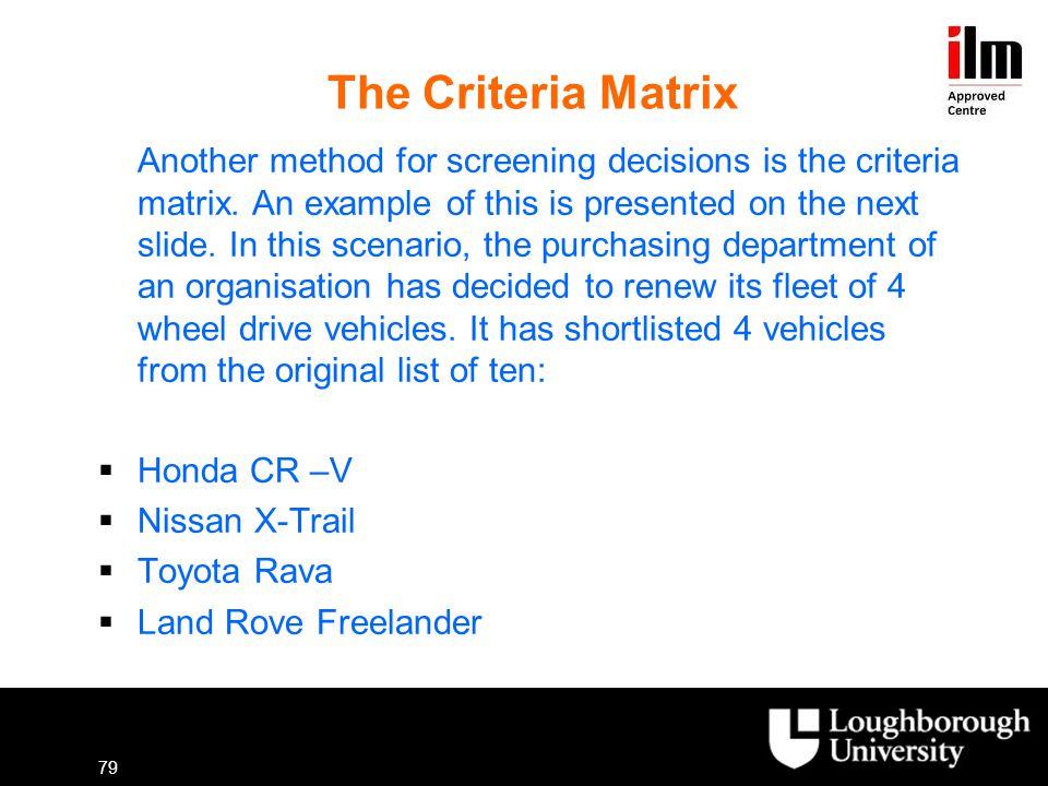The Criteria Matrix