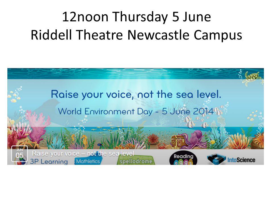12noon Thursday 5 June Riddell Theatre Newcastle Campus