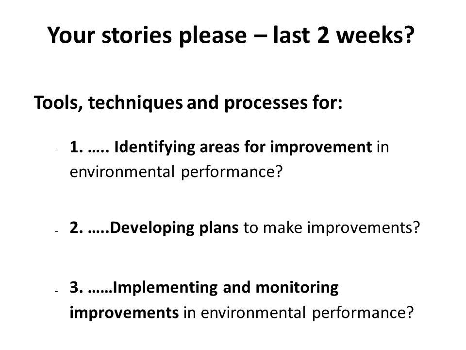 Your stories please – last 2 weeks