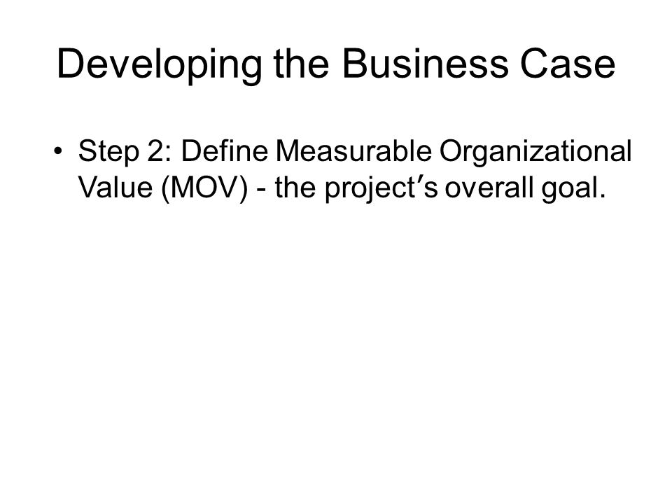 Developing the Business Case