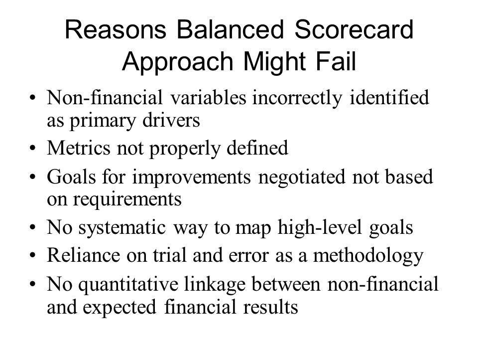 Reasons Balanced Scorecard Approach Might Fail