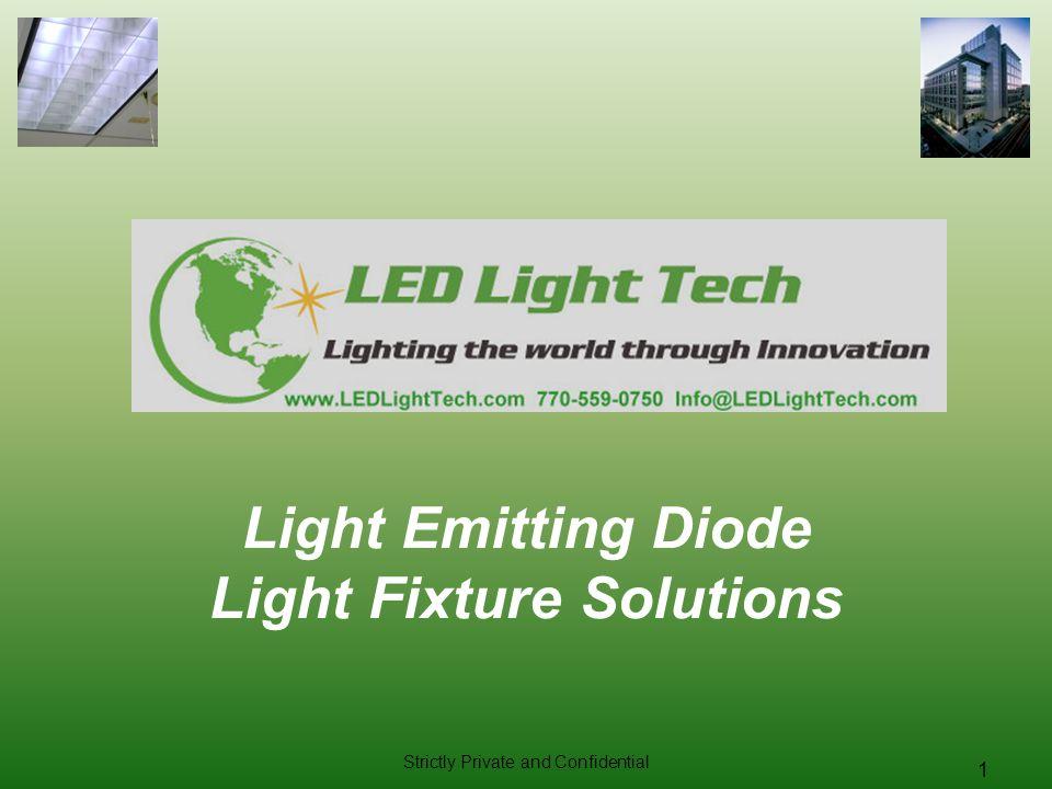 Light Emitting Diode Light Fixture Solutions
