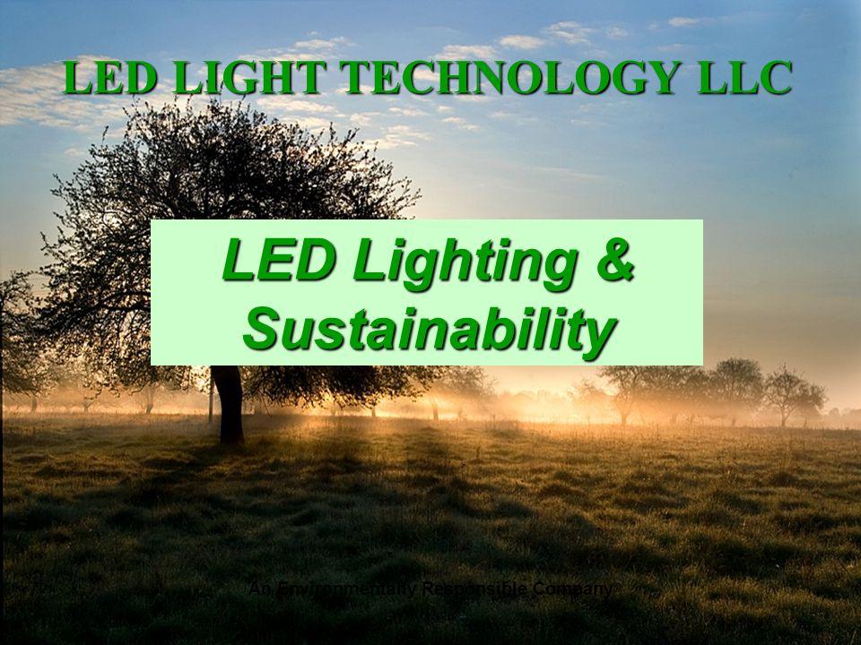 An Environmentally Responsible Company