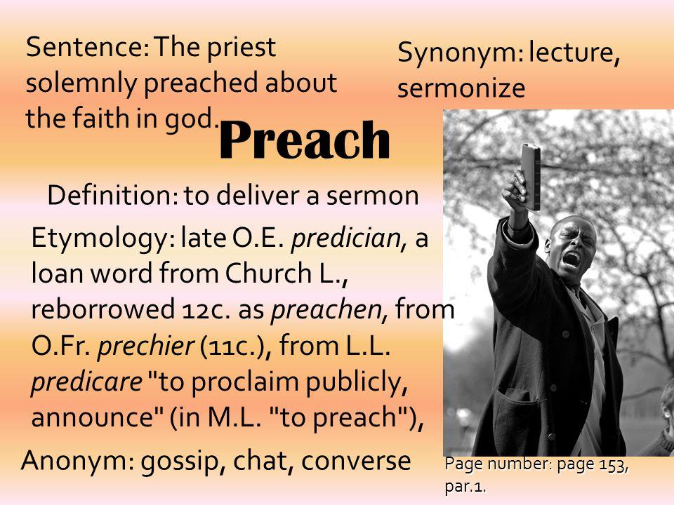 Definition: to deliver a sermon